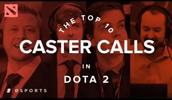 DOTA2史上最燃的十个解说瞬间!